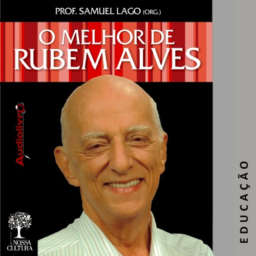 O Melhor de Rubem Alves - Educação [Best of Rubem Alves: Education] audiobook cover art