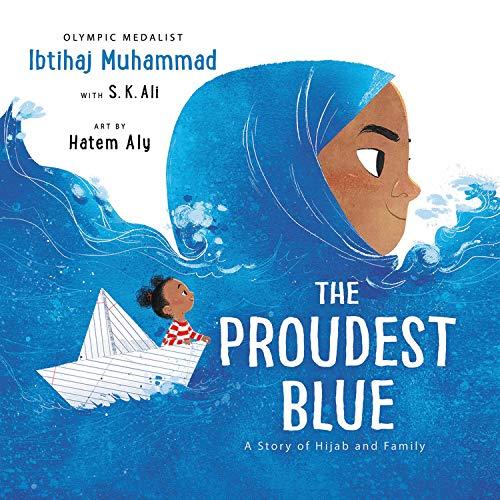 The Proudest Blue Audiobook By Ibtihaj Muhammad,                                                                                        S. K. Ali - contributor cover art
