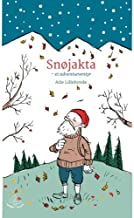 Snojakta: en adventshistorie (Norwegian Edition)