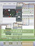 Cuadros Eléctricos: Representación de esquemas y cuadros eléctricos.