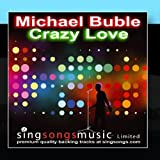 Crazy Love (In the style of Michael Buble) by 2010s Karaoke Band (2011-02-25)
