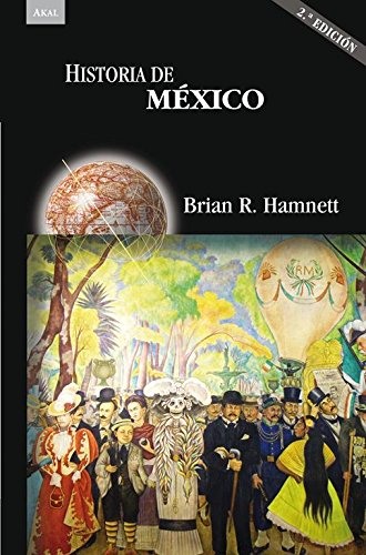 Historia de México (2ª Ed.) (Historias)