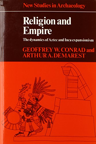 Religion and Empire (New Studies in Archaeology)