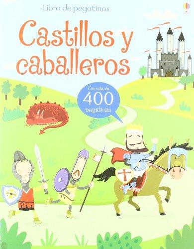 CABALLEROS Y CASTILLOS (Libros De Pegatinas)