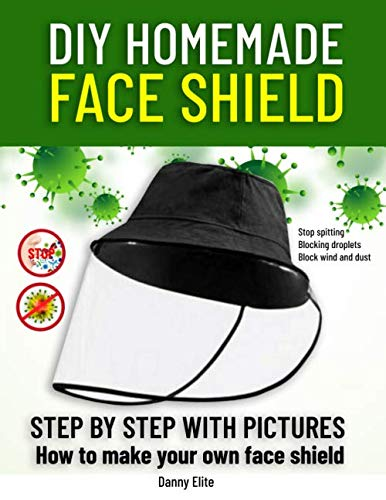 DIY HOMEMADE FACE SHIELD: how to make you own medical face shield.Stop Spitting, Blocking Droplets, Block wind and dust.