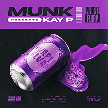 Purple Flurp (feat. Kay P)