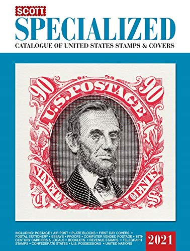Compare Textbook Prices for Scott Specialized Catalogue of United States Stamps & Covers 2021 Scott Catalogues Large type / Large print Edition ISBN 9780894875984 by Bigalke, Jay,Snee, Charles,Kloetzel, James E.,Houseman, Donna
