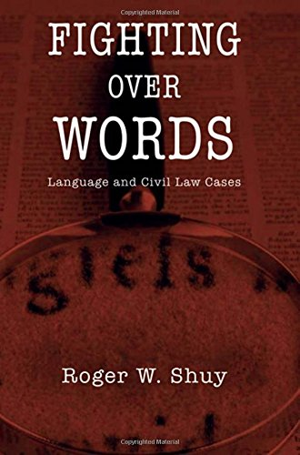 Compare Textbook Prices for Fighting over Words: Language and Civil Law Cases 1 Edition ISBN 9780195328837 by Shuy, Roger W.