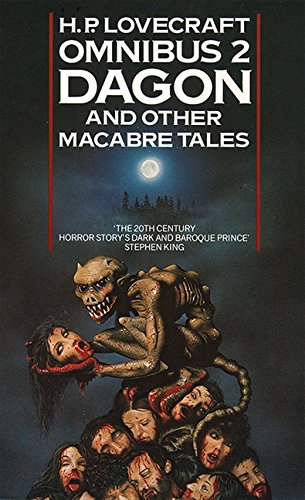 Dagon and Other Macabre Tales (H. P. Lovecraft Omnibus)の詳細を見る