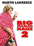 Big Mamas Haus 2