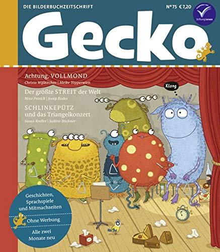 Gecko Kinderzeitschrift Band 75: Die Bilderbuchzeitschrift