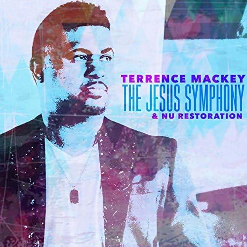 Terrence Mackey & Nu Restoration