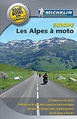 Les Alpes à moto de Philippe Orain