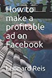 How to make a profitable ad on Facebook