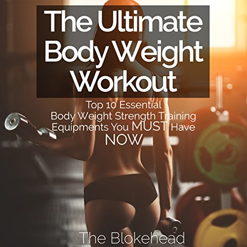 The Ultimate Body Weight Workout audiobook cover art