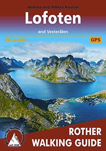 Lofoten and Vesterålen: 60 walks. With GPS tracks (Rother Walking Guide)