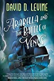 Image of Arabella and the Battle of Venus (The Adventures of Arabella Ashby, 2)