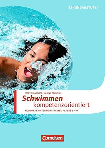 Sportarten: Schwimmen kompetenzorientiert: Kopiervorlagen