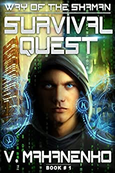 Survival Quest (The Way of the Shaman: Book #1) LitRPG series by [Vasily Mahanenko]