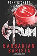 Grum: Barbarian Barista (Savage Legends)