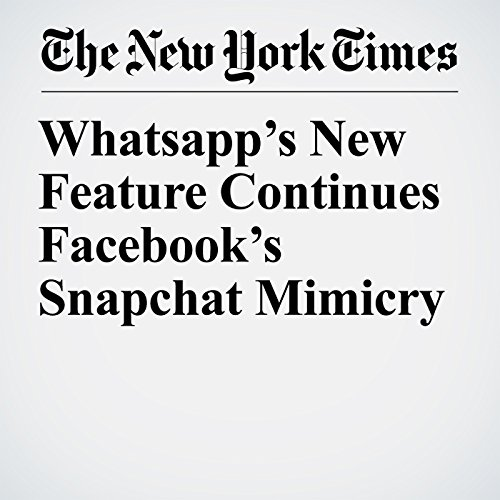 Whatsapp's New Feature Continues Facebook's Snapchat Mimicry copertina
