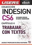 InDesign CS6: Trabajar con textos (Colección InDesign CS6)