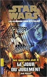 Les Apprentis Jedi - Le Jour du jugement de Jude Watson