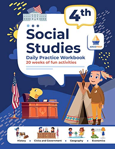 Compare Textbook Prices for 4th Grade Social Studies: Daily Practice Workbook | 20 Weeks of Fun Activities | History | Civic and Government | Geography | Economics | + Video Explanations for Each Question  ISBN 9781951048723 by ArgoPrep,Argo Brothers