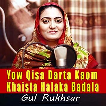 Yow Qisa Darta Kaom Khaista Halaka Badala - Single