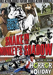 Snake in the Monkey's Shadow/Horror Holiday
