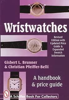 WRISTWATCHES. A HANDBOOK & PRICE GUIDE