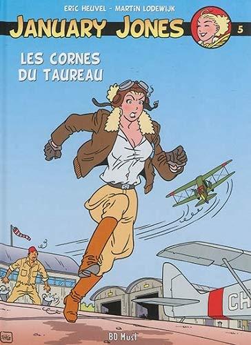 January Jones, Tome 5 : Les cornes du taureau