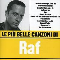 Le Piu Belle Canzoni Di Raf
