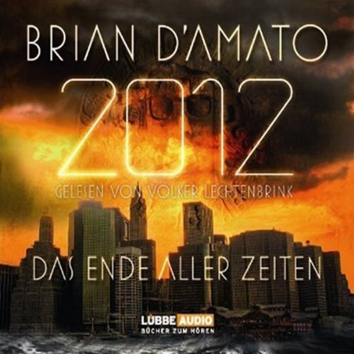 2012. Das Ende aller Zeiten cover art