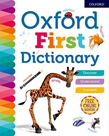 Oxford First Dictionary (Oxford Dictionaries)