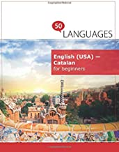 English (USA) - Catalan for beginners: A Book In 2 Languages (Multilingual Edition)