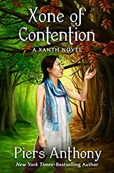 Xone of Contention (The Xanth Novels Book 23) by [Piers Anthony]