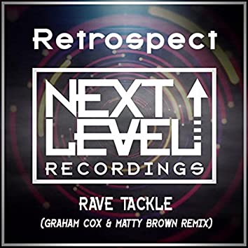 Rave Tackle