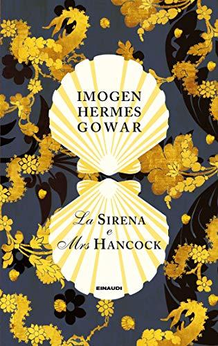 La sirena e Mrs Hancock: Una storia in tre libri (Supercoralli)