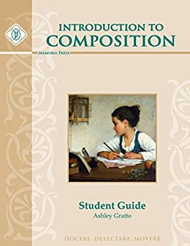 Introduction to Composition Student Guide 1615388494 Book Cover
