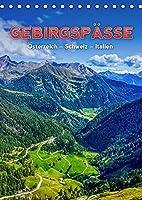 GEBIRGSPAeSSE Oesterreich - Schweiz - Italien (Tischkalender 2022 DIN A5 hoch): Eine wunderschoene Reise durch die Alpen - Tirol, Graubuenden und die Dolomiten (Monatskalender, 14 Seiten )