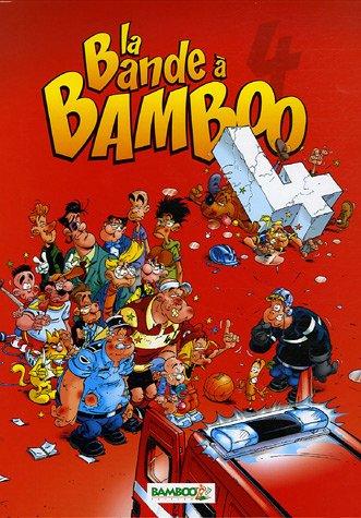 La bande à Bamboo T04