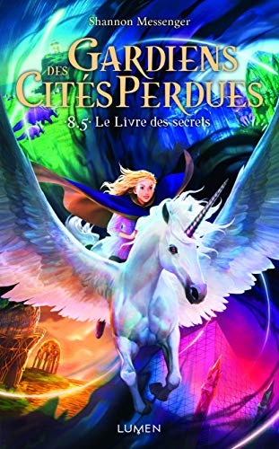 Gardiens des Cités perdues - tome 8.5 Le Livre des secrets (8)