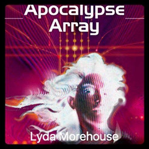 Apocalypse Array audiobook cover art