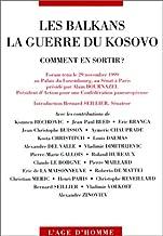 Les Balkans et la Guerre du Kosovo