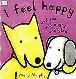 DK Toddler Story Book: I Feel Happy (Toddler Story Books)