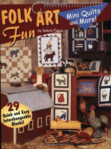 Folk Art Fun: Mini Quilts and More