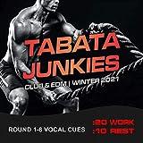 Tabata Junkies Club & EDM, Winter 2021 (20/10 Round 1-8 Vocal Cues)