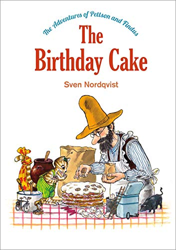The Birthday Cake (The Adventures of Pettson and Findus)
