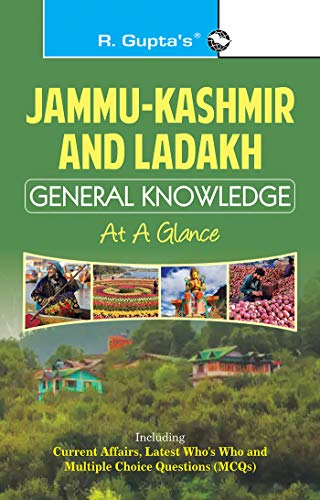 Jammu-Kashmir and Ladakh General Knowledge : At a Glance